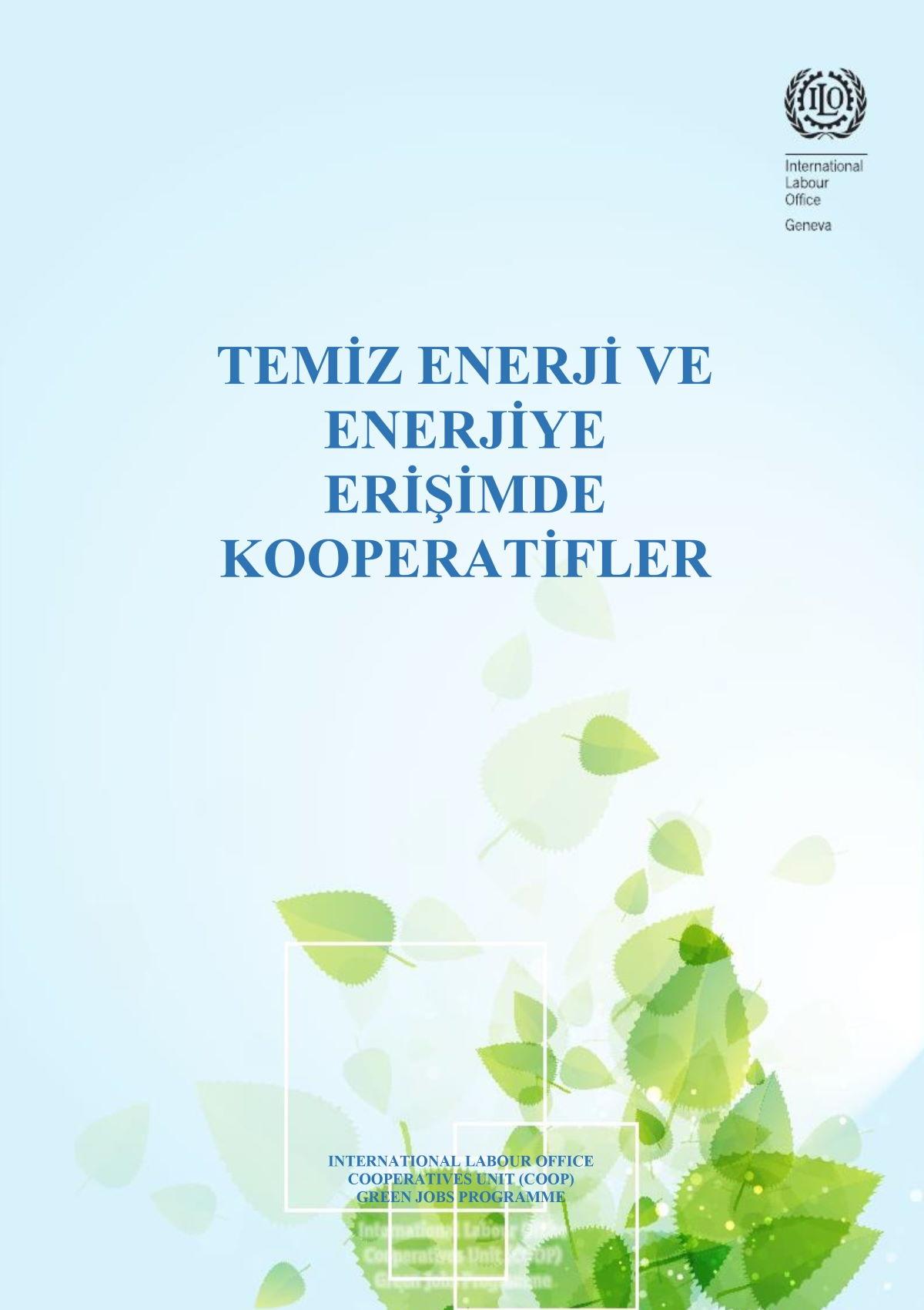 Temiz Enerji ve Enerjiye Erişimde Kooperatifler / ILO raporu